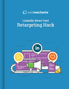 LinkedIn News Feed Retargeting Hack