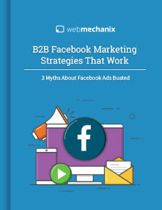 Secret B2B Facebook Marketing Tactics