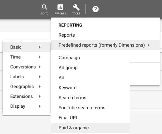 How to get to the paid and organic report in Google Ads