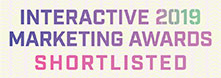 Interactive 2019 Marketing Awards Shortlisted