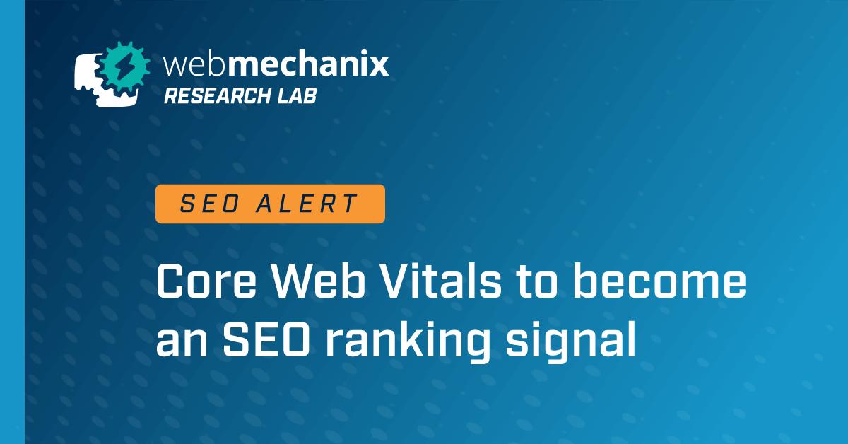 WebMechanix Core Vitals News