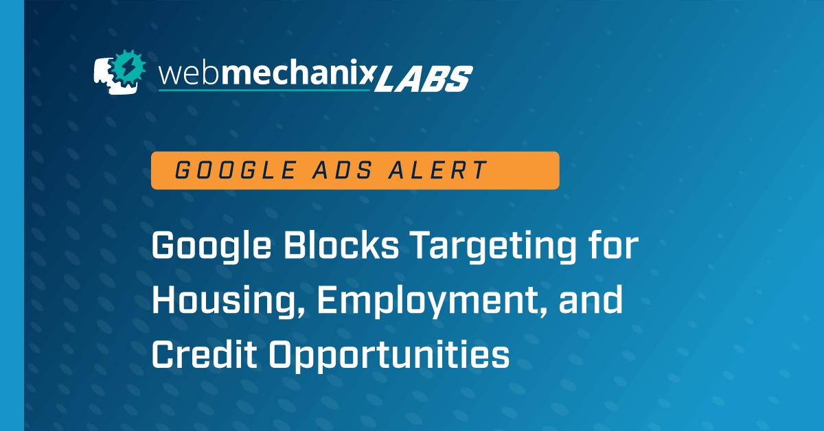 WMX Labs: Google blocking targeting options