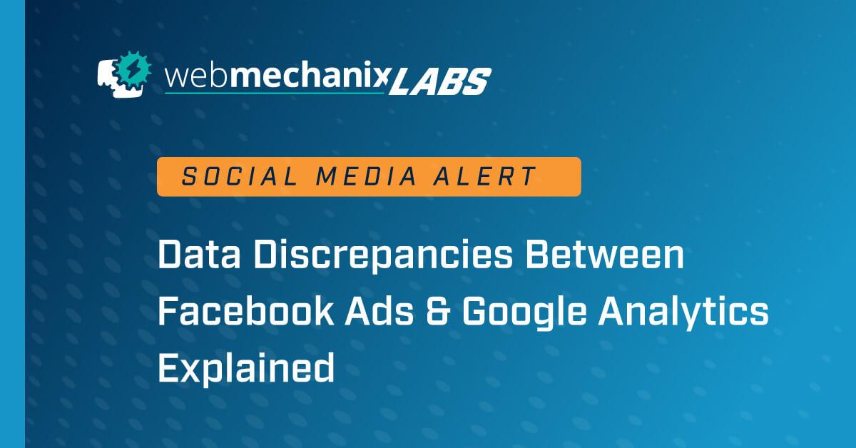 Facebook Data Discrepancies with Google Analytics