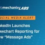 WebMechanix Labs - LinkedIn Message Reporting