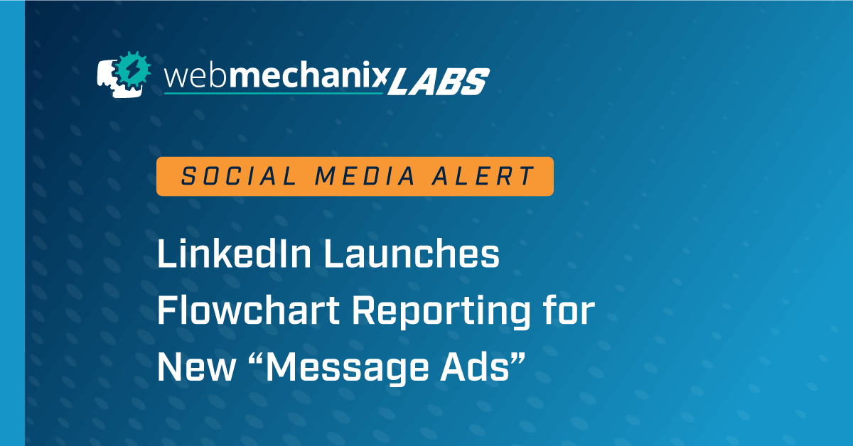 WebMechanix Labs - LinkedIn Message Reporting