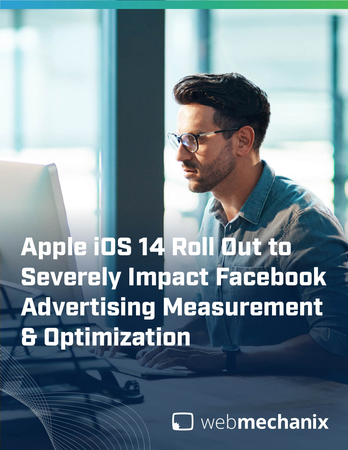 The Digital Advertising Impact of iOS 14